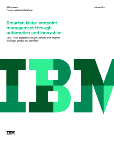 Smarter, faster endpoint management through automation & innovation